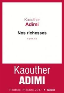Kaouther Adimi : Nos richesses
